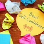 Self-Confidence, 7 Strategies to boost yours Now